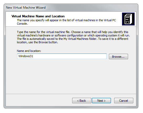 Virtual PC wizard Name and Location settings